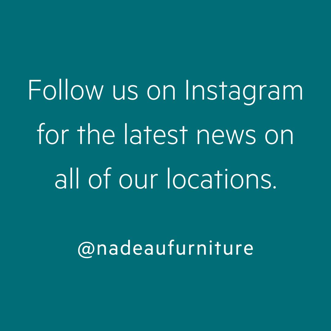 Follow us @nadeaufurniture